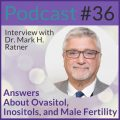 PCOS Podcast Dr. Ratner Inositol