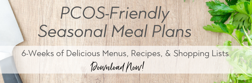 PCOS seasonal meal plans