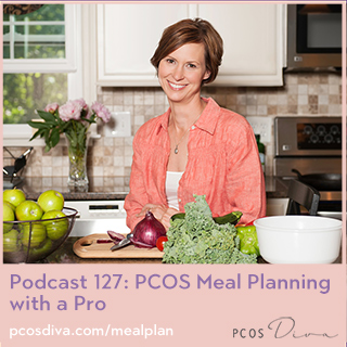 PCOS Podcast 127 - Meal Planning